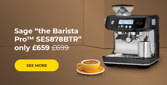 """Sage """"the Barista Pro™ SES878BTR"""" only £659"""