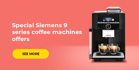 Special Siemens 9 series coffee machines offers